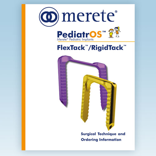 PediatrOS™ FlexTack™ RigidTack™